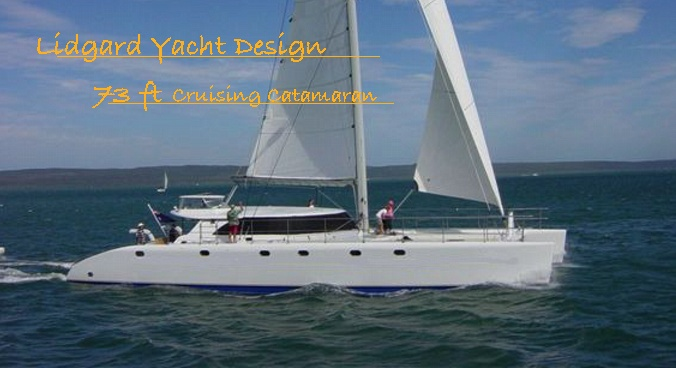 Sailing Catamaran 73 By Lidgard Yacht Design